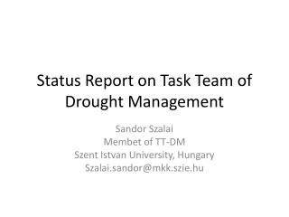 Status Report on Task Team of Drought Management