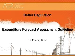 Better Regulation Expenditure Forecast Assessment Guideline