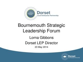 Bournemouth Strategic Leadership Forum
