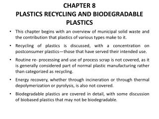 CHAPTER 8 PLASTICS RECYCLING AND BIODEGRADABLE PLASTICS