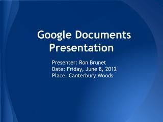 Google Documents Presentation