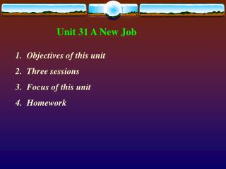 Unit 31 A New Job
