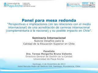 Seminario Internacional Nuevos Desafíos para la Calidad de la Educación Superior en Chile