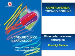 CONTROVERSIA TRONCO COMUNE