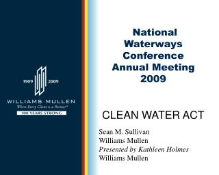 National Waterways Conference Annual Meeting  2009 CLEAN WATER ACT