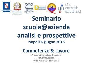 Seminario scuola@azienda analisi e prospettive Napoli 6 giugno 2013