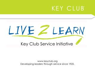 Key Club Service Initiative