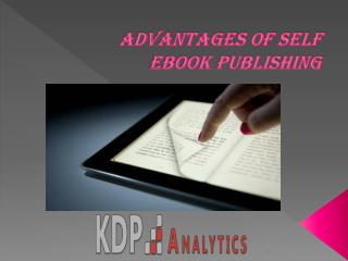 Advantages of self eBook publishing