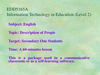 EDD5165A Information Technology in Education (Level 2)