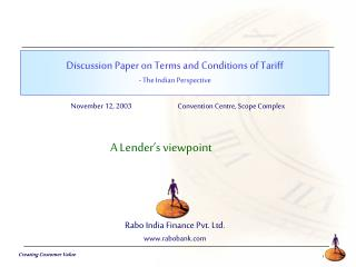 Discussion Paper on Terms and Conditions of Tariff  - The Indian Perspective