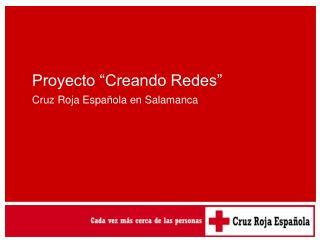 """Proyecto """"Creando Redes"""""""