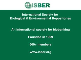 International Society for  Biological & Environmental Repositories