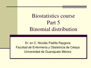 Biostatistics course Part 5 Binomial distribution