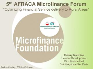 "5 th AFRACA Microfinance Forum ""Optimizing Financial Service delivery to Rural Areas"""
