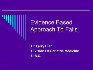 Evidence Based Approach To Falls