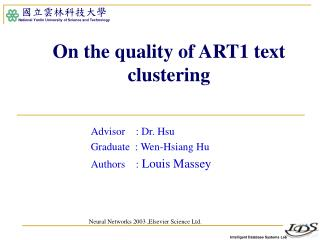 On the quality of ART1 text clustering