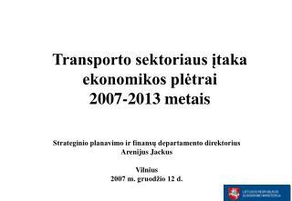 Strateginio planavimo ir finansų departamento direktorius Arenijus Jackus Vilnius