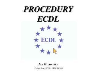 PROCEDURY   ECDL