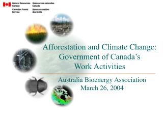 Afforestation and Climate Change: Government of Canada's Work Activities
