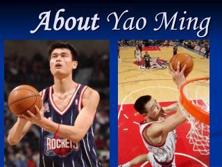 About Yao Ming