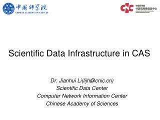 Scientific Data Infrastructure in CAS