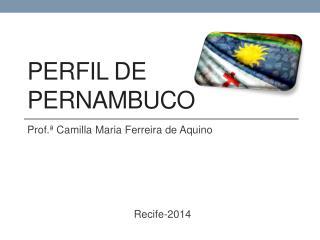 Perfil de Pernambuco