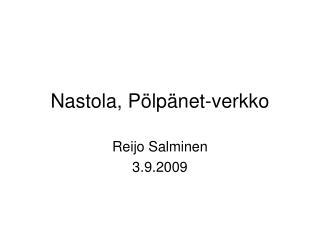 Nastola, Pölpänet-verkko