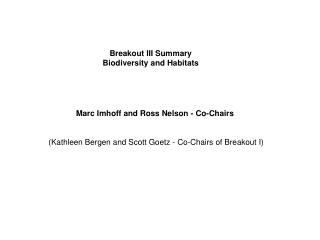 Breakout III Summary Biodiversity and Habitats