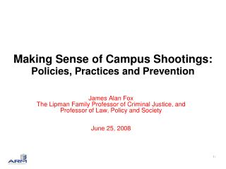 Making Sense of Campus Shootings: Policies, Practices and Prevention