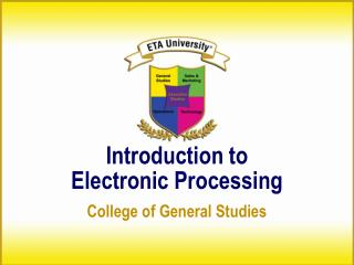 Introduction to Electronic Processing