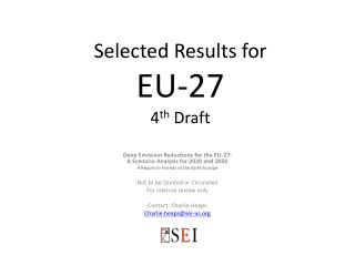 Selected Results for  EU-27 4 th  Draft
