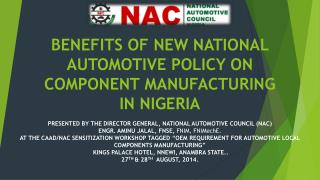 BENEFITS OF NEW NATIONAL AUTOMOTIVE POLICY ON COMPONENT MANUFACTURING IN NIGERIA