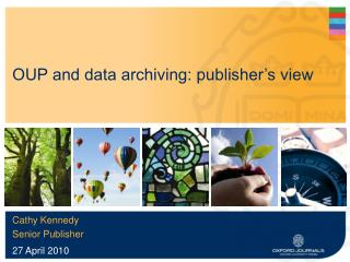 OUP and data archiving: publisher's view