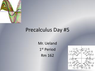 Precalculus  Day #5