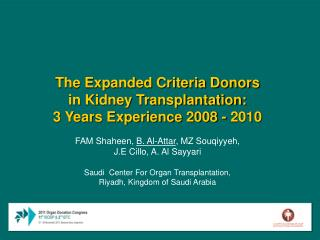 The Expanded Criteria Donors in Kidney Transplantation:  3 Years Experience 2008 - 2010
