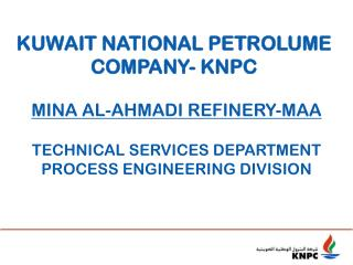 KUWAIT NATIONAL PETROLUME COMPANY- KNPC