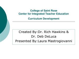 College of Saint Rose Center for Integrated Teacher Education Curriculum Development