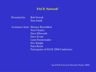 FACE Network *