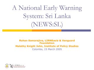 A National Early Warning System: Sri Lanka (NEWS:SL)