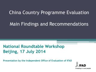China Country Programme Evaluation Main Findings and Recommendations