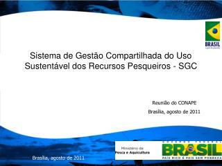 Sistema de Gestão Compartilhada do Uso Sustentável dos Recursos Pesqueiros - SGC