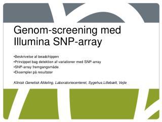 Genom-screening med Illumina SNP-array Beskrivelse af beadchippen