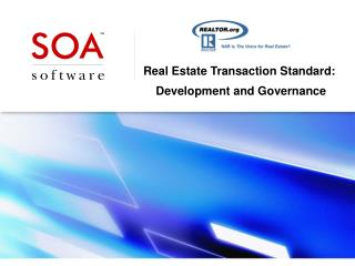 Real Estate Transaction Standard:  Development and Governance