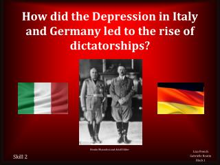 How did the Depression in Italy and Germany led to the rise of dictatorships