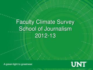 Faculty Climate Survey School of Journalism 2012-13