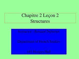 Chapitre 2 Leçon 2 Structures