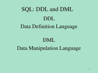 SQL: DDL and DML