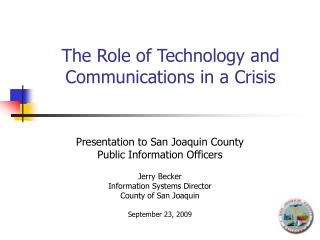 The Role of Technology and Communications in a Crisis