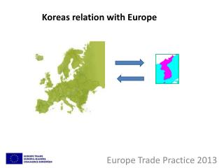 Europe Trade Practice 2013