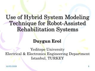 Use of Hybrid System Modeling Technique  fo r Robot- Assisted Rehabilitation Systems